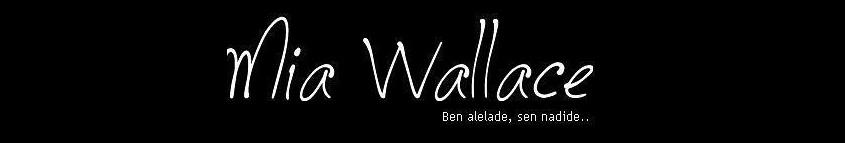 Mia Wallace