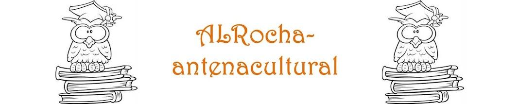 ALRocha-antenacultural