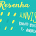 Invisível, David Levithan e Andrea Cremer