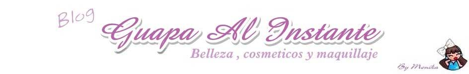 Guapa Al Instante blog de belleza y maquillaje