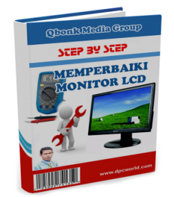 Daftar isi lengkap ebook step by step cara memperbaiki Monitor LCD Qbonk Media Group