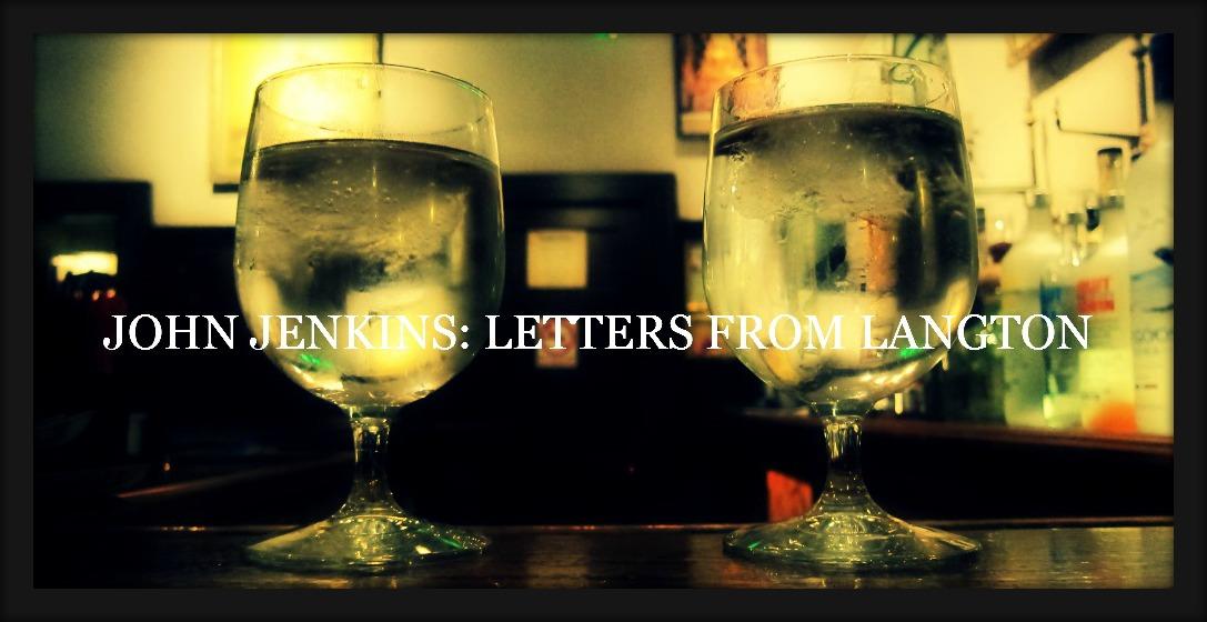 JOHN JENKINS: LETTERS FROM LANGTON
