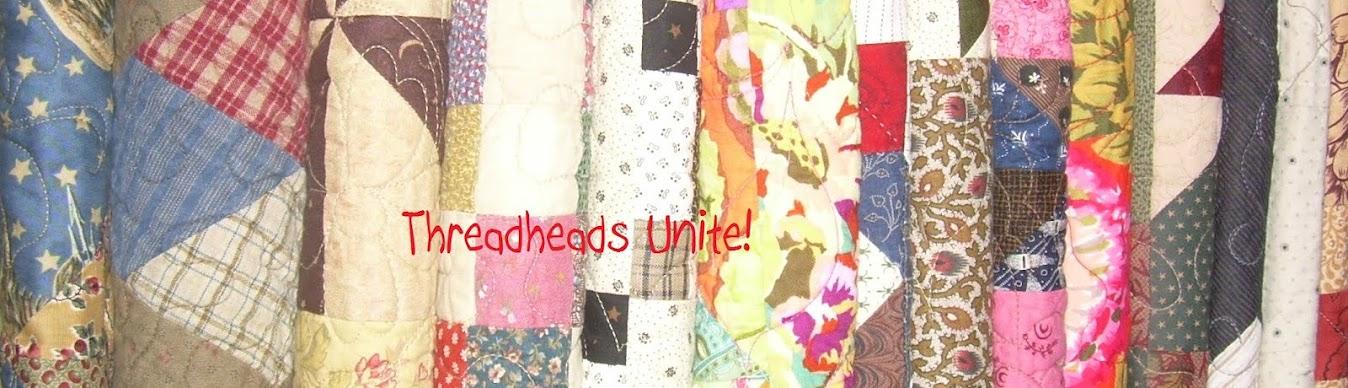 Threadheads Unite