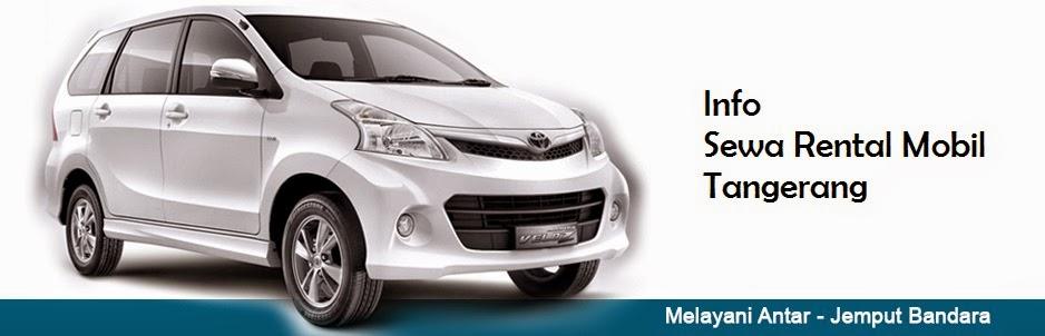 Rental Mobil Tangerang & Sewa Mobil Murah Di Tangerang
