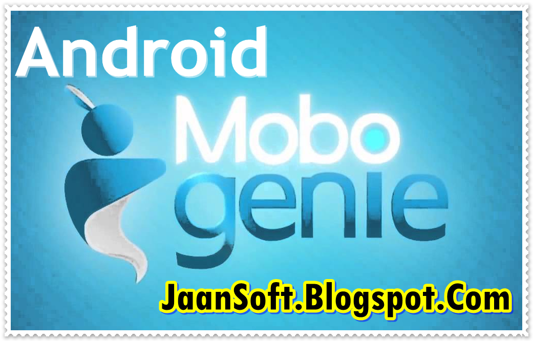 Download- Mobogenie For Android 3.0.3 APK Popular Version