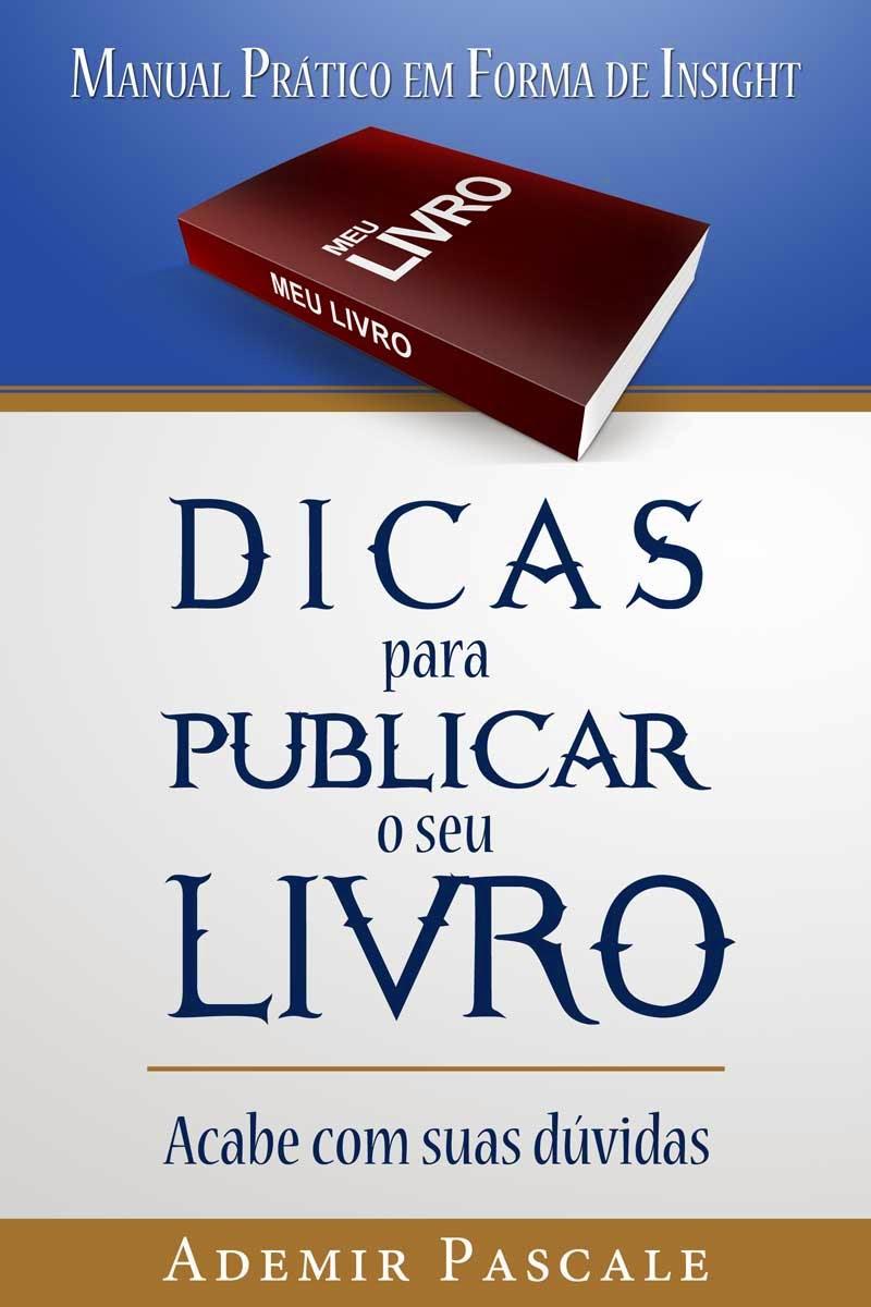 """MANUAL """"DICAS PARA PUBLICAR O SEU LIVRO"""""""