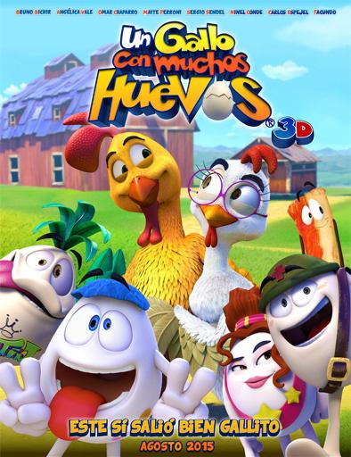 Ver Un gallo con muchos huevos (2015) Online