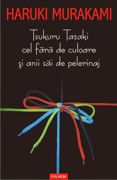 Tsuzuku Tazaki cel fără de culoare și anii săi de pelerinaj - Haruki Murakami