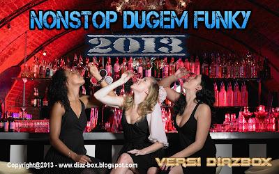 Nonstop Dugem Funky 2013