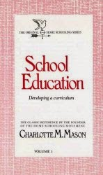 Classical education, Charlotte Mason philosophy of education library.