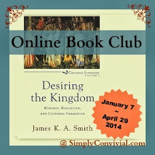http://www.simplyconvivial.com/2014/desiring-the-kingdom-book-club-week-8-lifestyle-matters-more-than-lessons
