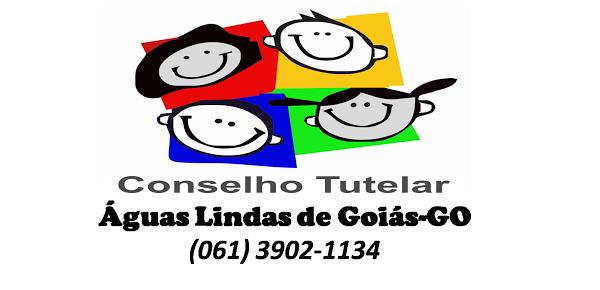 Conselho Tutelar- Águas Lindas de Goiás-GO Expediente: 3902-1134 Plantão 24h: 8427-9742