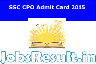 SSC CPO Admit Card 2015