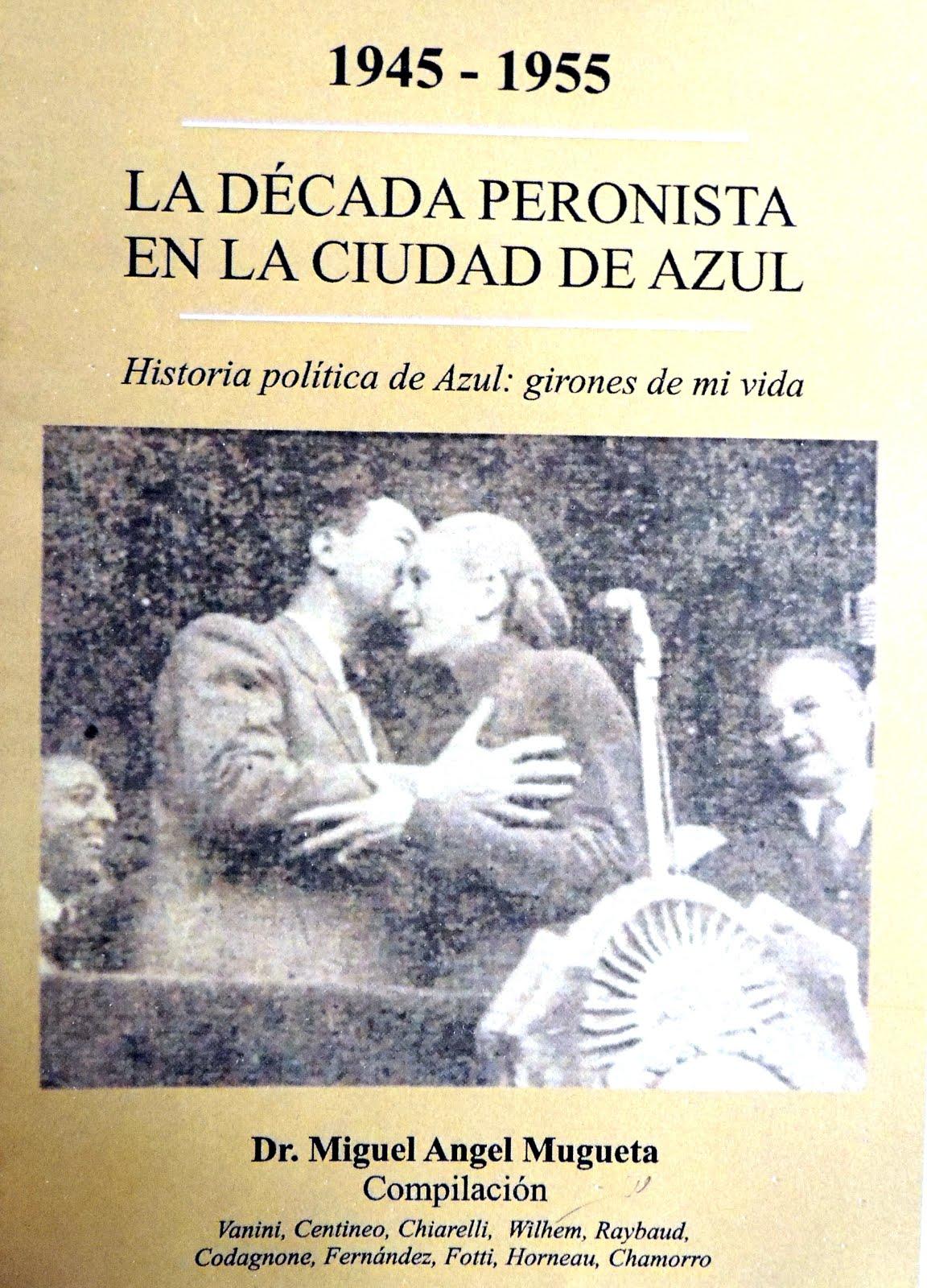 LIBRO HISTORIA POLITICA DE AZUL (1945-1950)