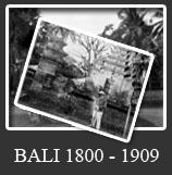 Foto Bali Tahun 1800 - 1909