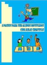 5 passos para ter alunos motivados com aulas criativas