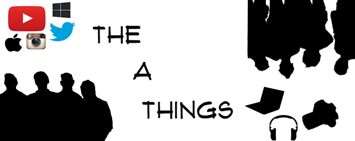 The A Things