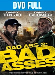 Bad Ass 2 DVD Full Español Latino 2014