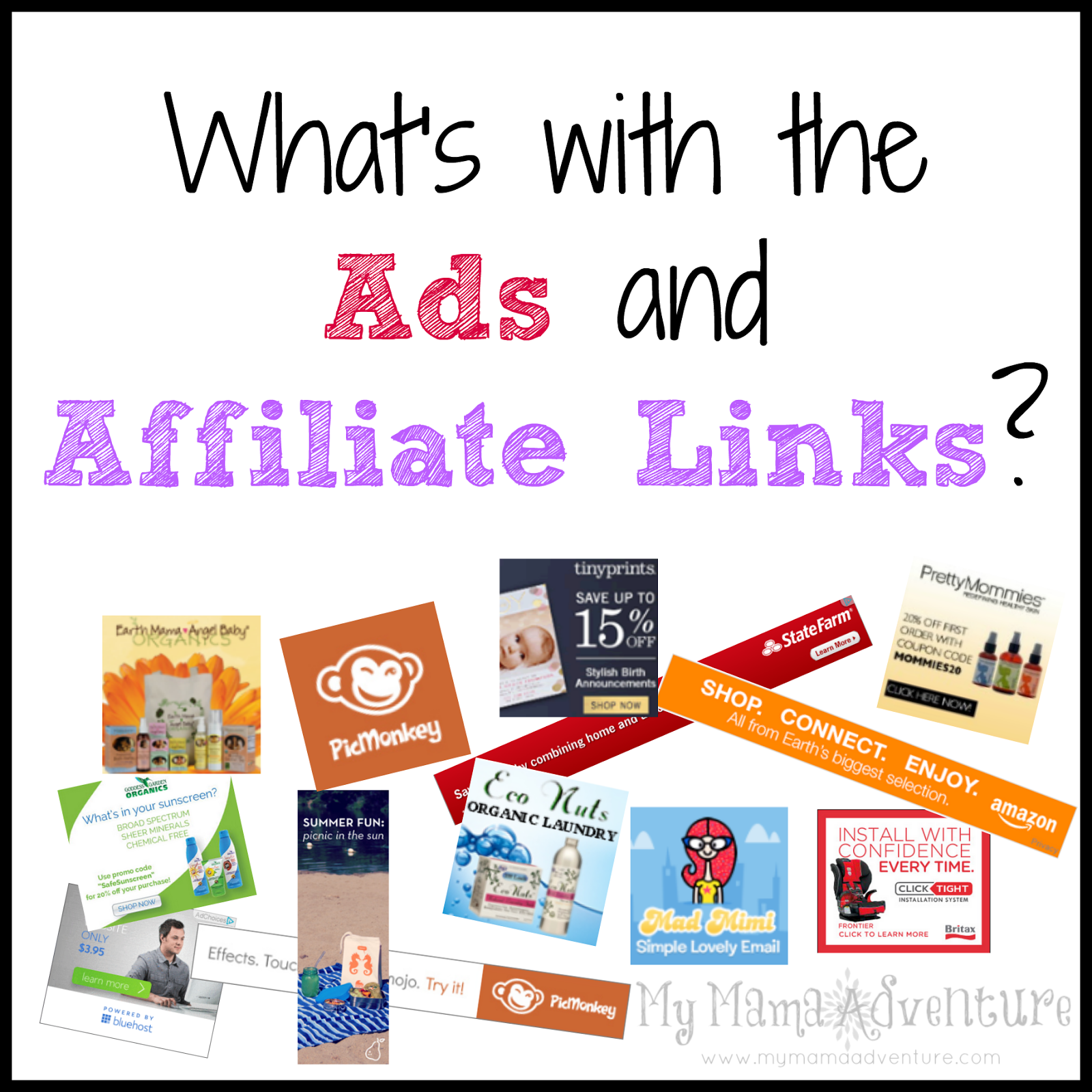 What's with the Ads and Affiliate Links? - My Mama Adventure