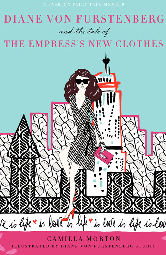 Diane von Furstenberg and the tale of the empress's new clothes by camilla morton book review / fashion fairy tales / best fashion books / via fashioned by love britsih fashion blog