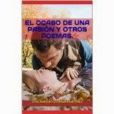 El Ocaso de una Pasión y otros poemas.