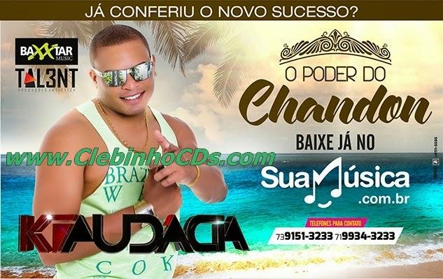 KIAUDACIA - AO VIVO 2015 - PODER DO CHANDON