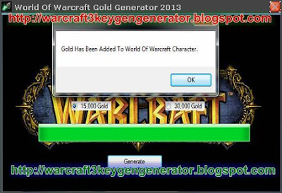 World Of Warcraft Gold Generator 2013