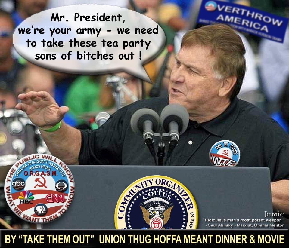 unions obama thugs jimmy hoffa