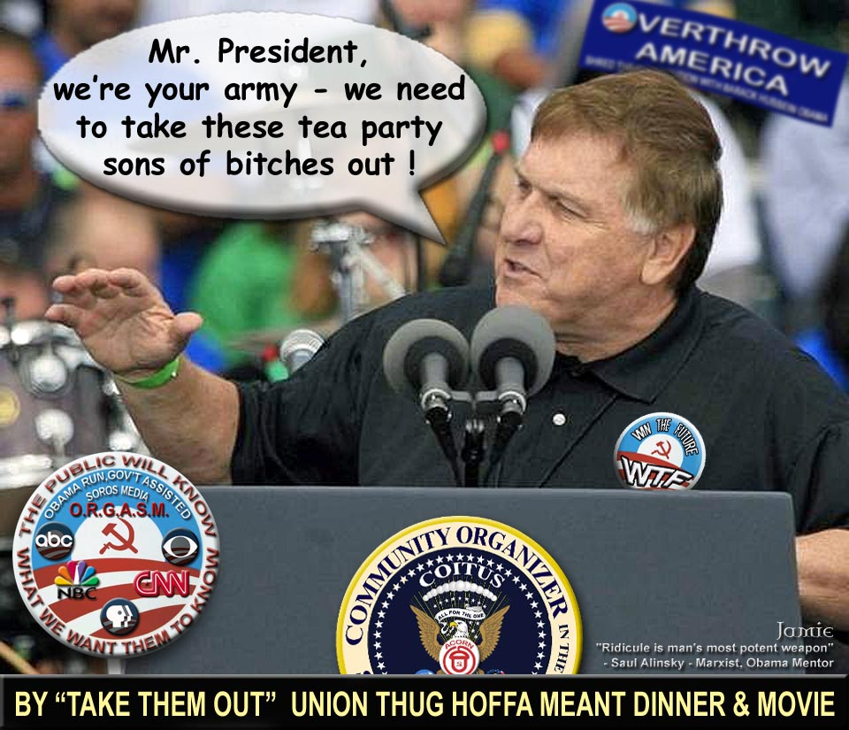 unions obama thugs jimmy hoffa