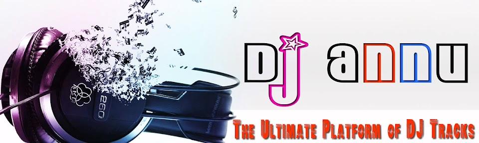 DJ Annu