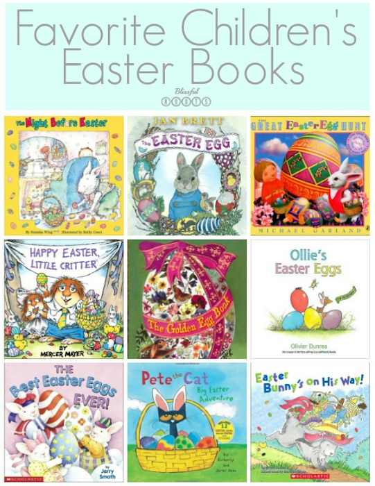 Favorite Children's Easter Books @ Blissful Roots