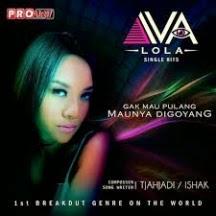 Download Lagu Iva Lola - Gak Mau Pulang Maunya Digoyang MP3