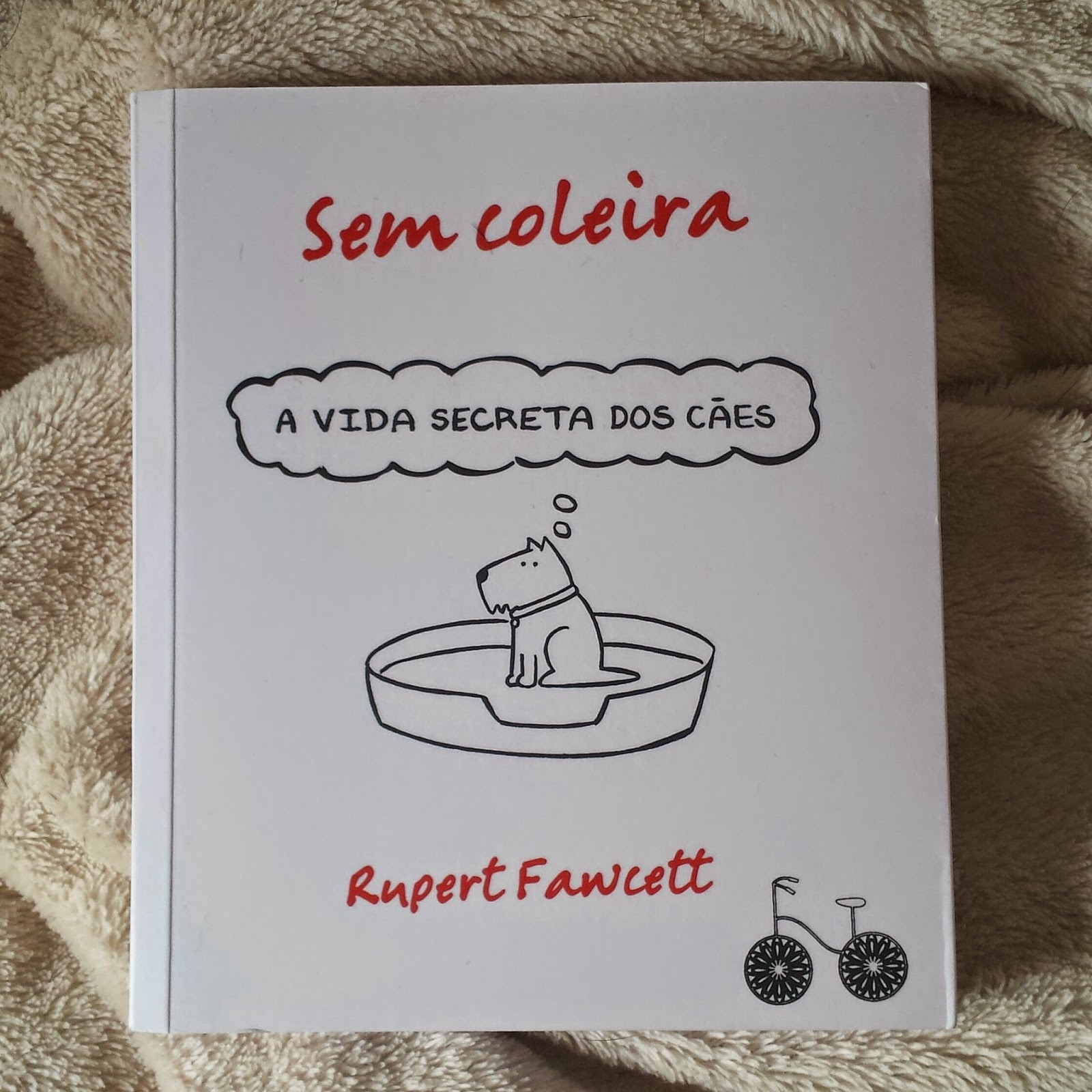 Adoradores de Livros e Filmes: SEM COLEIRA - A vida