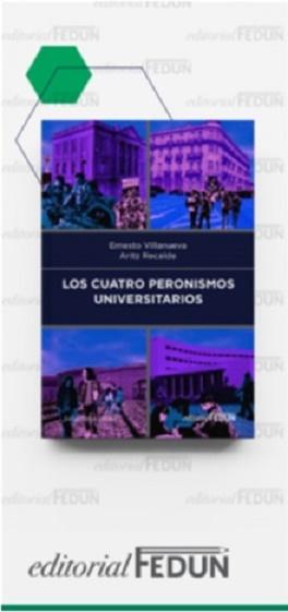 Los Cuatro Peronismos Universitarios