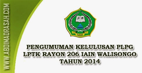 Pengumuman hasil PLPG IAIN Walisongo Semarang Tahun 2014