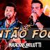 Marcos e Belutti - Música Nova - Então Foge - 2015