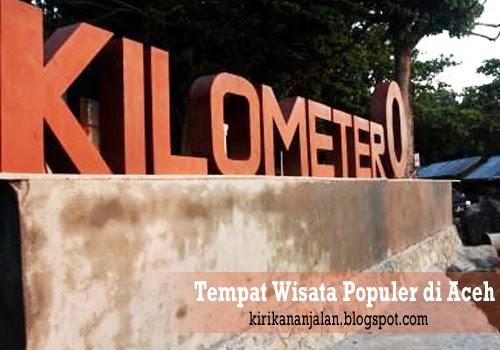 Daftar Tempat Wisata Yang Paling Terkenal Dan Populer di Aceh