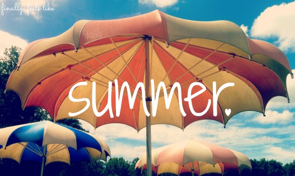 I love summer, I heart summer, summer