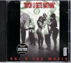 Ski & The Mafia – Bitch U Gets Nathan (1992) (160 kbps)