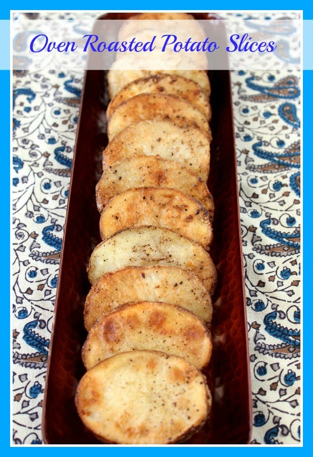 Oven Roasted Potato Slices Recipe