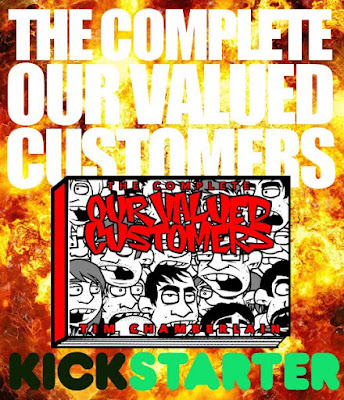 THE COMPLETE OUR VALUED CUSTOMERS KICKSTARTER!