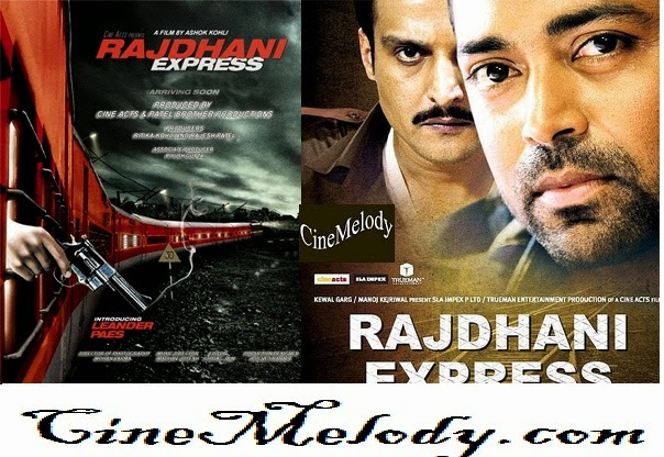 Rajdhani Express  Hindi Mp3 Songs Free  Download  2013