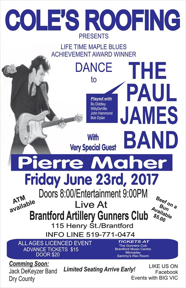 Paul James Band w Pierre Maher @ Brantford Gunners Club $15 adv/$20 door