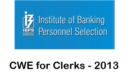 IBPS Common Written Examination for Clerks 2013