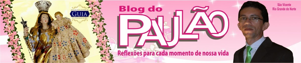 Blog do PAULÃO