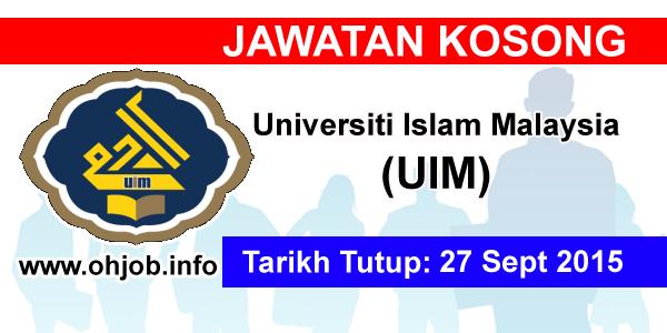 Jawatan Kerja Kosong Universiti Islam Malaysia (UIM) logo www.ohjob.info september 2015