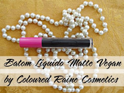 Resenha: Batom Liquido Matte 2AM by Coloured Raine Cosmetics