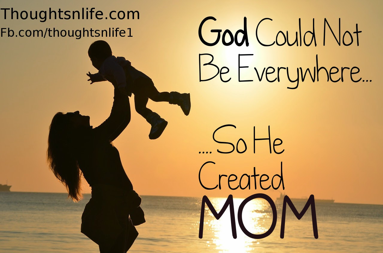 so he created mom