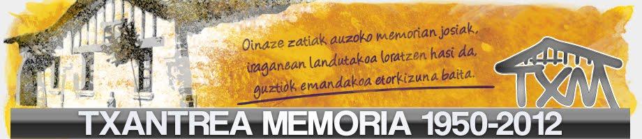 TXANTREA MEMORIA