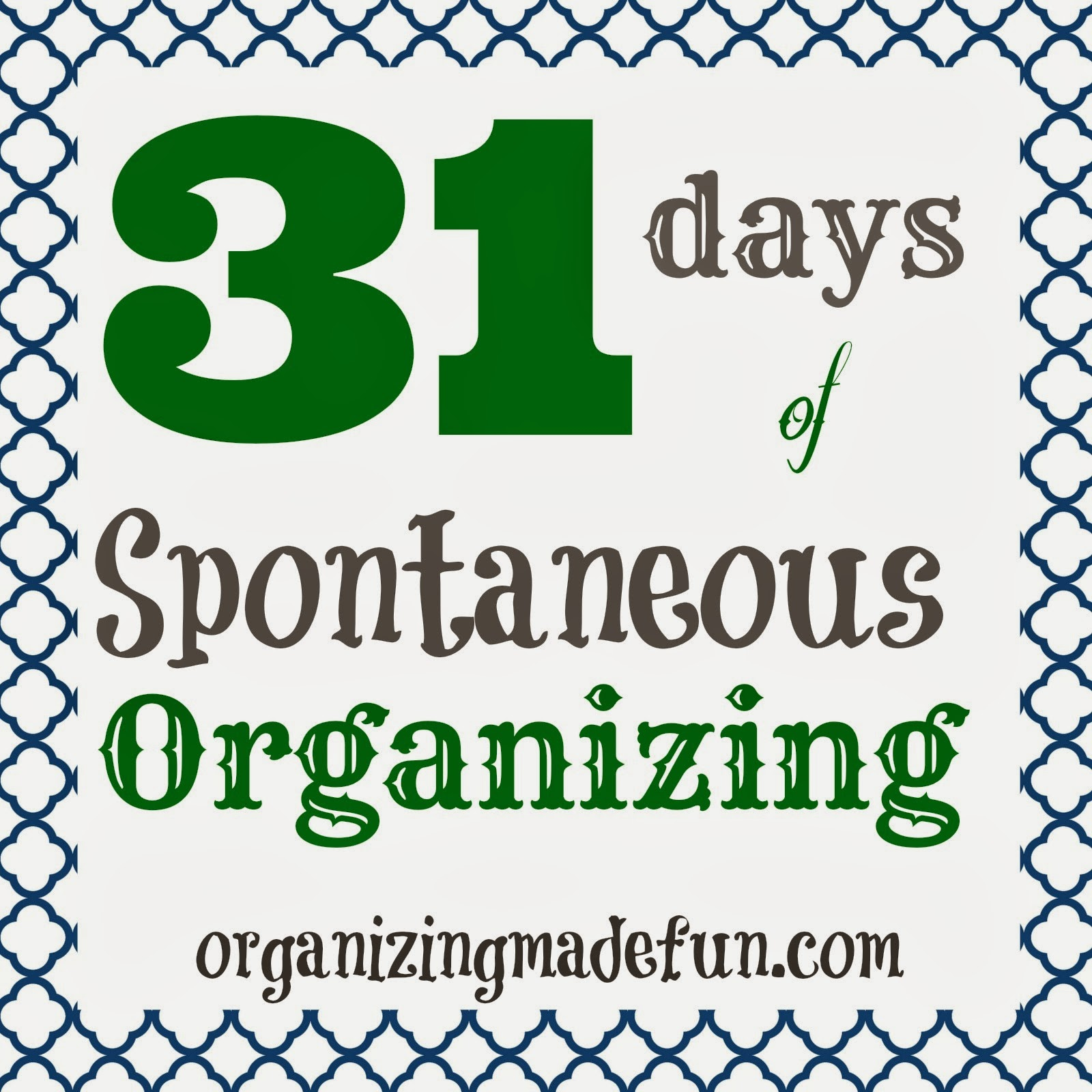 31 Days Of Spontaneous Organizing Day 1 Intro